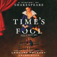 Time's Fool - Leonard Tourney - audiobook
