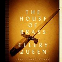 House of Brass - Ellery Queen - audiobook