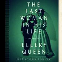 Last Woman in His Life - Ellery Queen - audiobook