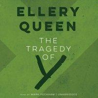 Tragedy of Y - Ellery Queen - audiobook