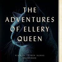 Adventures of Ellery Queen - Ellery Queen - audiobook