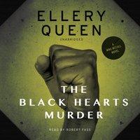 Black Hearts Murder - Ellery Queen - audiobook