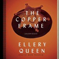 Copper Frame - Ellery Queen - audiobook