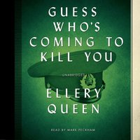 Guess Who's Coming to Kill You - Ellery Queen - audiobook