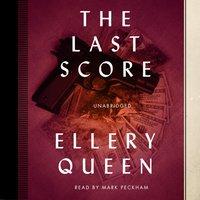 Last Score - Ellery Queen - audiobook