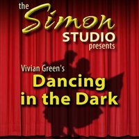 Simon Studio Presents: Dancing in the Dark - Vivian Green - audiobook