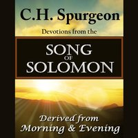 C. H. Spurgeon on the Song of Solomon - C. H. Spurgeon - audiobook