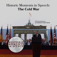 Historic Moments in Speech: The Cold War - the Speech Resource Company - audiobook