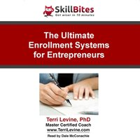 Ultimate Enrollment Systems for Entrepreneurs - Terri Levine - audiobook