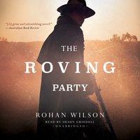 Roving Party - Rohan Wilson - audiobook