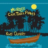 Murder at Cape Three Points - Kwei Quartey - audiobook