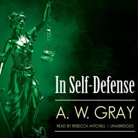 In Self-Defense - A. W. Gray - audiobook