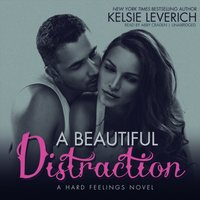 Beautiful Distraction - Kelsie Leverich - audiobook