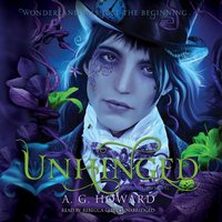 Unhinged - A. G. Howard - audiobook