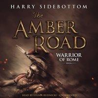 Amber Road - Harry Sidebottom - audiobook