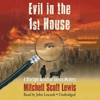 Evil in the 1st House - Mitchell Scott Lewis - audiobook