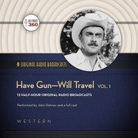 Have Gun-Will Travel, Vol. 1 - Opracowanie zbiorowe - audiobook