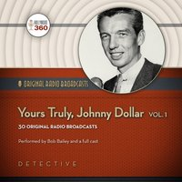 Yours Truly, Johnny Dollar, Vol. 1