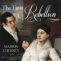 First Rebellion - M. C. Beaton writing as Marion Chesney - audiobook