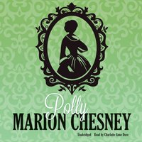 Polly - M. C. Beaton writing as Marion Chesney - audiobook