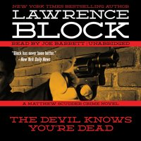 Devil Knows You're Dead - Lawrence Block - audiobook