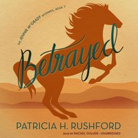 Betrayed - Patricia H. Rushford - audiobook