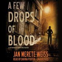 Few Drops of Blood - Jan Merete Weiss - audiobook