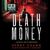 Death Money - Henry Chang - audiobook