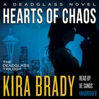 Hearts of Chaos - Kira Brady - audiobook