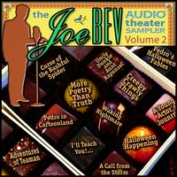 Joe Bev Audio Theater Sampler, Vol. 2 - Joe Bevilacqua - audiobook