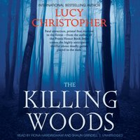 Killing Woods - Lucy Christopher - audiobook