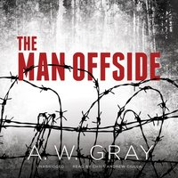Man Offside - A. W. Gray - audiobook