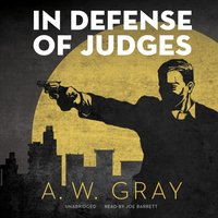 In Defense of Judges - A. W. Gray - audiobook