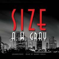 Size - A. W. Gray - audiobook