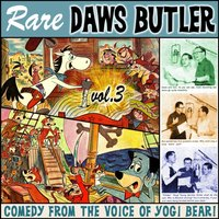Rare Daws Butler, Vol. 3 - Waterlogg Productions - audiobook