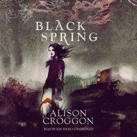 Black Spring - Alison Croggon - audiobook