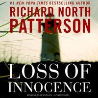 Loss of Innocence - Richard North Patterson - audiobook