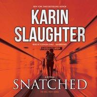 Snatched - Karin Slaughter - audiobook