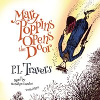 Mary Poppins Opens the Door - P. L. Travers - audiobook