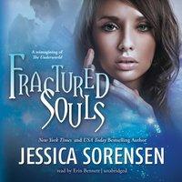Fractured Souls - Jessica Sorensen - audiobook