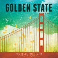 Golden State - Michelle Richmond - audiobook