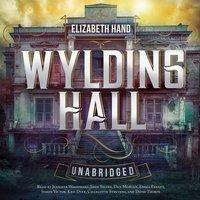 Wylding Hall - Elizabeth Hand - audiobook
