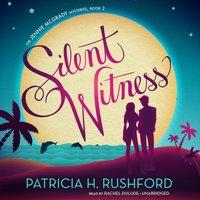 Silent Witness - Patricia H. Rushford - audiobook