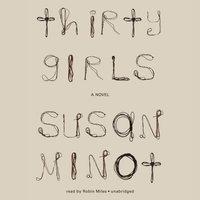 Thirty Girls - Susan Minot - audiobook