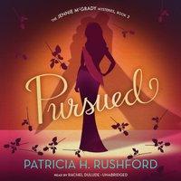 Pursued - Patricia H. Rushford - audiobook