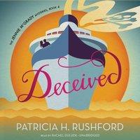Deceived - Patricia H. Rushford - audiobook