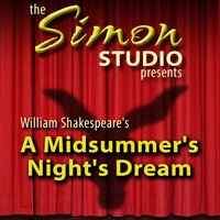 Simon Studio Presents: A Midsummer Night's Dream - William Shakespeare - audiobook