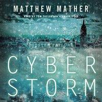 CyberStorm - Matthew Mather - audiobook