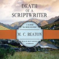 Death of a Scriptwriter - M. C. Beaton - audiobook