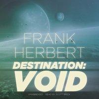 Destination: Void - Frank Herbert - audiobook